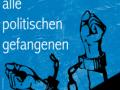 Am 18. März 1923 rief die Rote Hilfe erstmals zum Internationalen Tag der politischen Gefangenen auf. Dieses Datum erinnerte an die Märzgefallenen der demokratischen Kämpfe von 1848 ebenso wie an die blutige Niederschlagung der Pariser Kommune von 1871. Nachdem der Faschismus dieser Tradition des linken Antirepressionskampftags ein Ende gesetzt hatte, griffen 1993 Libertad! und die Rote Hilfe e.V. diese Initiative […]